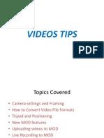 Video Tips Presentation