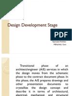 Design Development Stage