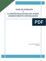 EL TAPÍZ DE PENÉLOPE  O  LA DESCENTRALIZACIÓN DEL PODER APARENTEMENTE CENTRALIZADO  (LOS ESTADOS MIEMBROS Y EL CÓDIGO ADUANERO COMUNITARIO DE 2008)