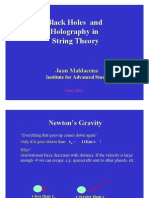 Maldacena J. Black Holes and Holography in String Theory. 2004