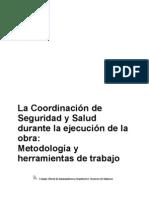 La Coordinación de Seguridad y Salud durante la ejecución de la obra