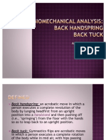 Biomechanical Analysis of a Backhandspring and Backtuck