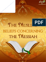 The Muslims? beliefs concerning the Messiah ( Jesus )
