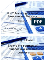 Unit 2 Criteria 1-1 Sources of Finance