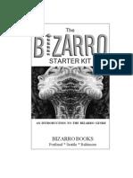The Bizarro Starter Kit