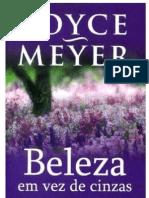 Joyce Meyer - Beleza Em Vez de Cinzas