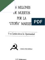"""116 millones de muertos por la """"utopía"""" marxista–  S. P. Melgounov"""