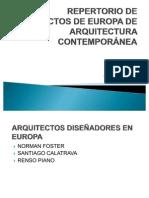 REPERTORIO DE PROYECTOS DE EUROPA DE ARQUITECTURA CONTEMPORÁNEA