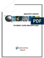 Payment Card Industry Survey 2007