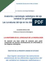 7. Anatomía y semiología radiológica del eje vertebral en general. Las curvaturas del eje en los distintos planos