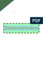 Monotheism-Allah Determines the Destiny