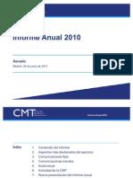 Presentacion Informe Anual 2010 de la CMT