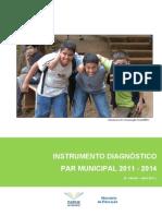Instrumento Diagnóstico - PARmunicipal 2011 - 2014 - 2ª versão