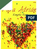 Para Adrián, Nimphie Knox