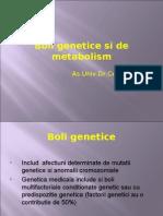 Curs Nov 2009-Boli Genetice Si de Metabolism