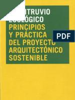 UN VITRUVIO ECOLOGICO-Principios y práctica del proyecto arquitectónico sostenible