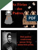 As Ferias Dos Padres