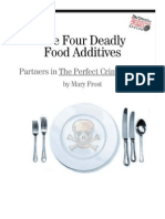 The Four Deadly Food Additives 1