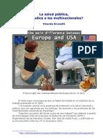 La salud pública, ¿perjudica a las multinacionales