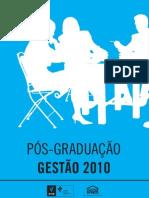 Pós-Graduação em Gestão - 2010