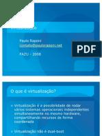FAZU - Virtualização 2008