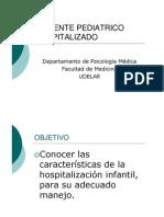 PACIENTE  PEDIATRICO HOSPITALIZADO