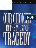 Choices in the Midst of Tragedy