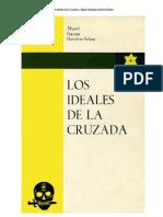 Los Ideales de La Cruzada Miguel Fagoaga Gutierrez Solana 1963