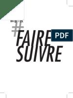 FAIRE SUIVRE / N'A QU'1 OEIL
