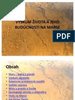 Výskum života a jeho budúcnosti na Marse