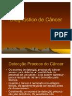 Diagnóstico do Câncer