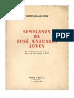 Semblanza de Jose Antonio Joven Ramon Serrano Suner