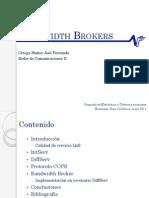 Bandwidth Brokers(José Fernando Ortega Muñoz)