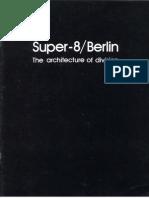 25781994 Super 8 Berlin the Architecture of Division