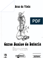Curso Basico de Luteria - Braz Da Viola