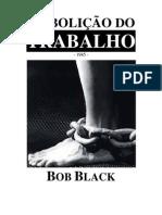 Bob Black - Abolição do trabalho