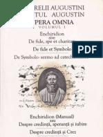Sfantul Augustin I. Enchiridion (Manual) sau Despre credinta, speranta si iubire. Despre credinta si Crez. Despre Crez catre catehumeni