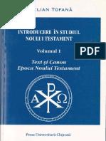 Stelian Tofana - Introducere in studiul Noului Testament vol. I