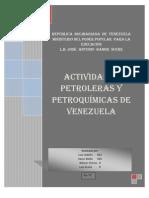 Características de las actividades petroleras de Venezuela