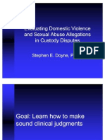Evaluating Domestic Violence