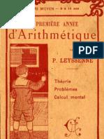 Pierre Leyssenne LA PREMIERE ANNEE D'ARITHMETIQUE Librairie Armand Colin Paris 1915
