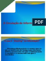 A Circulação de Informações
