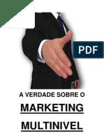 A Verdade Sobre o Marketing Multinivel - Apostila I