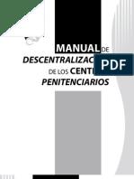 Manual de Descentralizacion Centros Penitenciarios