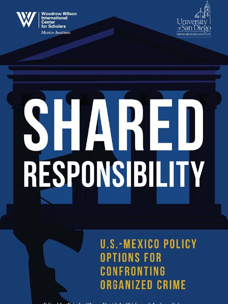 Shared Responsability US-Mexico Policy Options for Confronting ...