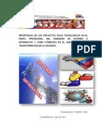IMPORTANCIA DE LOS PROYECTOS SOCIOTECNOLÓGICOS