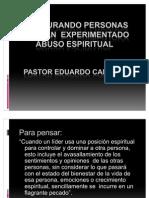 Cómo Restaurar una Iglesia que ha sido Abusada