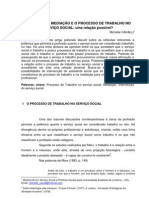 A CATEGORIA MEDIAÇÃO E O PROCESSO DE TRABALHO NO SERVIÇO SOCIAL