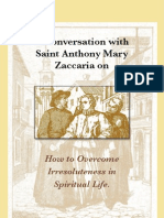 A Conversation with Saint Anthony Mary Zaccaria on How to Overcome Irresoluteness in Spiritual Life.  ❦