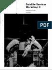 Satellite Services Workshop II Volume 1
